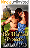Her Highland Protector: A Historical Scottish Highlander Romance Novel