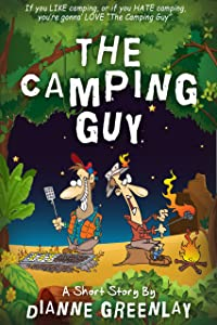 The Camping Guy: A Short Story