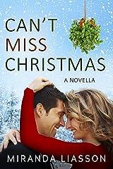 CAN'T MISS CHRISTMAS: A NOVELLA (Mirror Lake) Kindle Edition