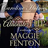 The Alabaster Hip: Regency Romp Trilogy, Book 3
