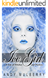 Ice Girl (A Tale of Witches and Wolves Book 2)