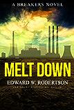 Melt Down (Breakers Book 2)