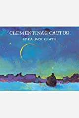Clementina's Cactus (Picture Books) Kindle Edition