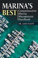 Marina's Best: Comprehensive Marina Management Handbook Kindle Edition