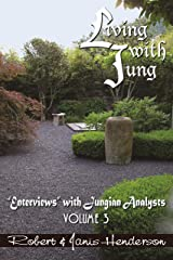 "Living with Jung: Enterviews"" with Jungian Analysts, Volume 3 Paperback"