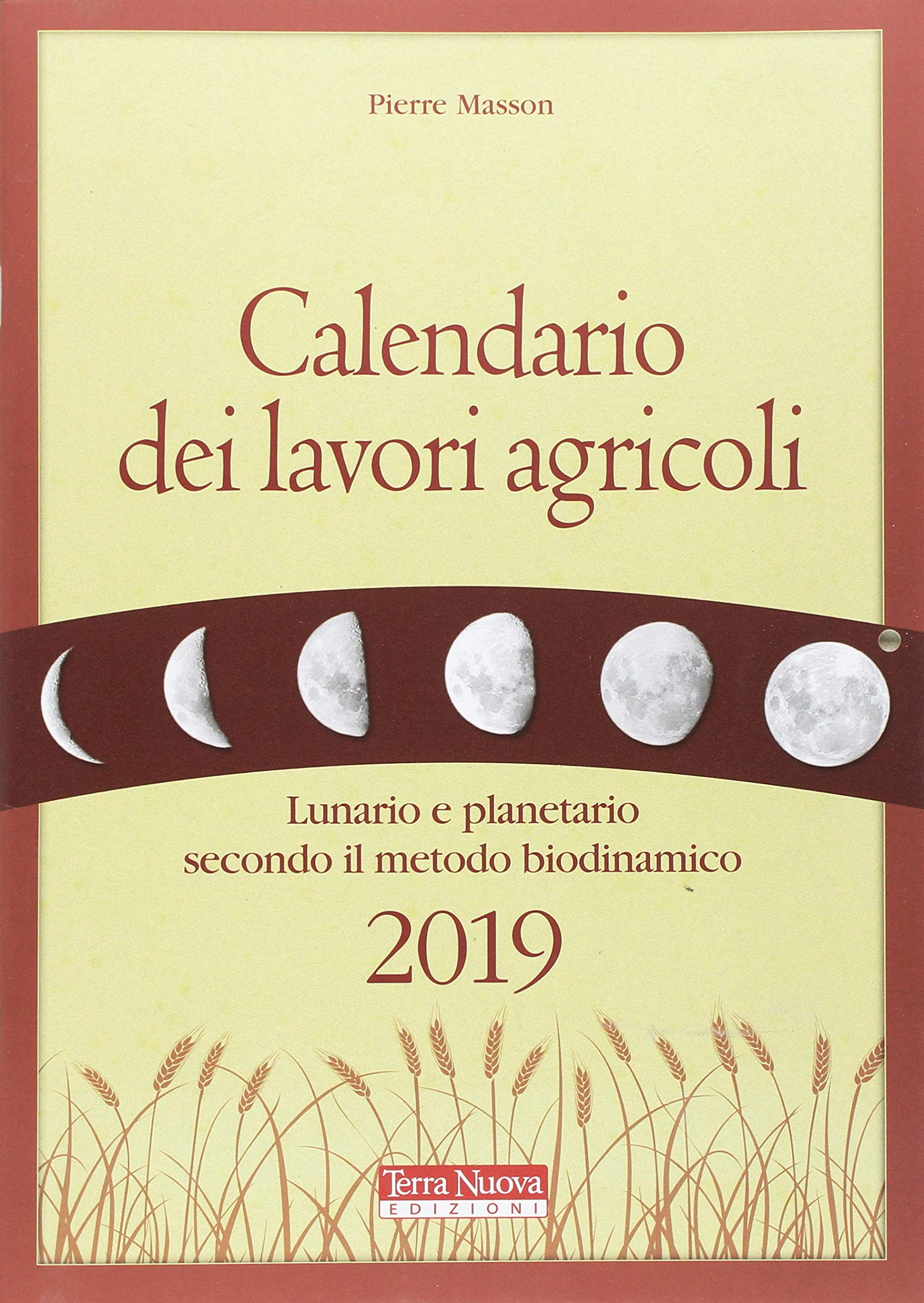 Calendario Semine 2020.Amazon It Calendario Dei Lavori Agricoli 2019 Lunario E