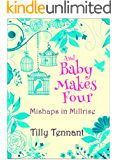 And Baby Makes Four (Mishaps in Millrise Book 4)