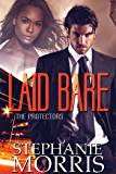 Laid Bare (The Protectors Book 2)