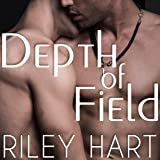 Depth of Field: Last Chance, Book 1