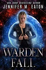 Warden Fall Kindle Edition