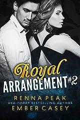 Royal Arrangement #2 Kindle Edition