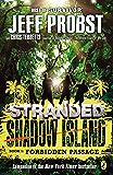 Shadow Island: Forbidden Passage (STRANDED, SHADOW ISLAND Book 1)