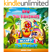 How the dinosaurs accept the dragon?: A dinosaurs and dragon kids book about Acceptance, Friendship, Tolerance