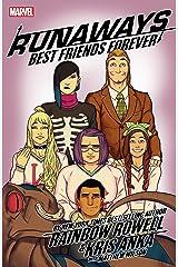 Runaways by Rainbow Rowell & Kris Anka Vol. 2: Best Friends Forever (Runaways (2017-)) Kindle Edition
