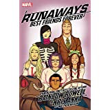 Runaways by Rainbow Rowell & Kris Anka Vol. 2: Best Friends Forever (Runaways (2017-))