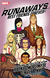 Runaways by Rainbow Rowell & Kris Anka Vol. 2: Best Friends Forever (Runaways (2017-))