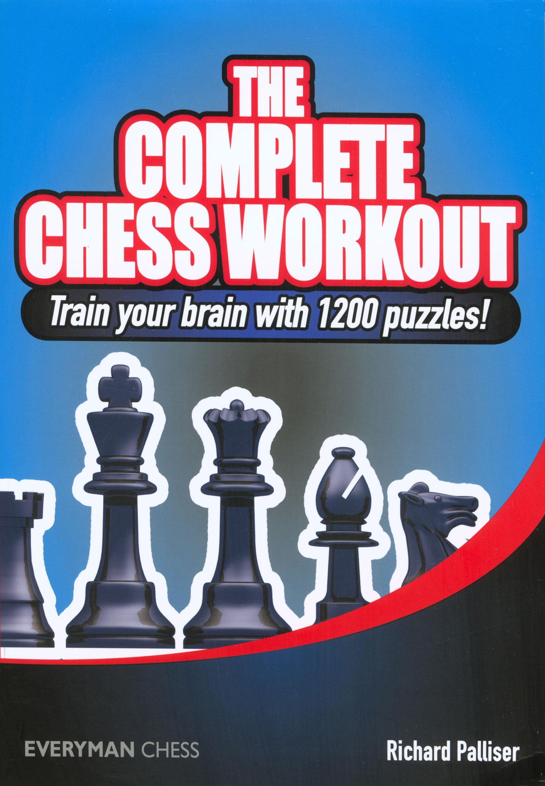 The Complete Chess Workout Train Your Brain With 1200 Puzzles Checkmate Diagram Puzzle From Everyman Richard Palliser 9781857445329 Books