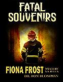 Fiona Frost: Fatal Souvenirs