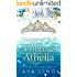 Princess of Athelia: Unfinished Fairy Tales, Book 1.5