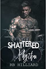 Shattered Rhythm (Meltdown book 3) Kindle Edition