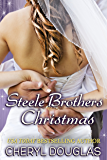 Steele Brothers Christmas: Holiday Novella - Special Edition