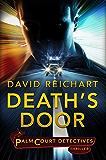 Death's Door (Jesse Yates/Palm Court Detectives Book 1)
