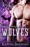 My Warrior Wolves (Sanctuary, Texas Book 5)
