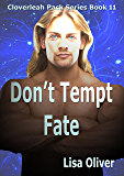Don't Tempt Fate (The Cloverleah Pack Book 13) (English Edition)
