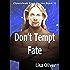 Don't Tempt Fate (The Cloverleah Pack Book 13)