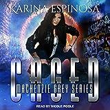Caged: Mackenzie Grey: Origins Series, Book 2