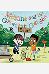 Maxine and the Greatest Garden Ever Kindle Edition