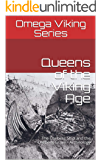 Queens of the Viking Age: The Oseberg Ship and the Oseberg Grave - Archeology (Omega Viking Series Book 3) (English Edition)
