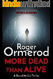 More Dead Than Alive (David Mallin Detective series Book 15)