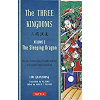 The Three Kingdoms, Volume 2: The Sleeping Dragon: The Epic Chinese Tale of Loyalty and War in a Dynamic New Translation…
