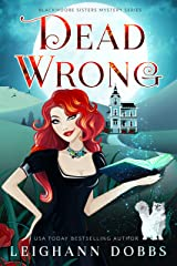 Dead Wrong (Blackmore Sisters Mystery Book 1) Kindle Edition