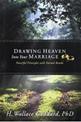 Drawing Heaven Into Your Marriage Paperback
