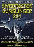 Sweetwater Gunslinger 201