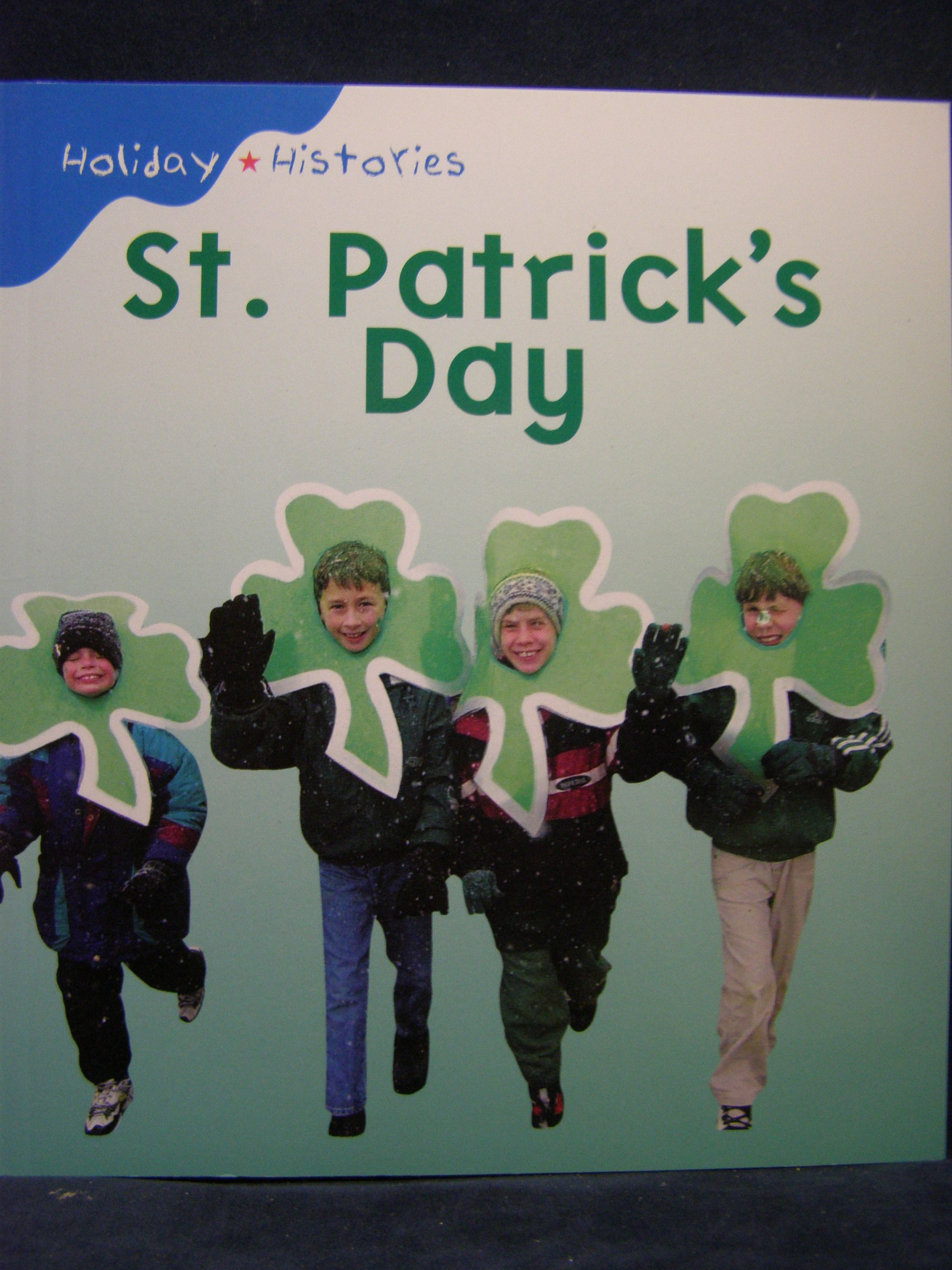 St. Patrick's Day (Holiday Histories)