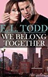 We Belong Together (Forever and Ever #5)