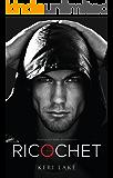 Ricochet (A Vigilantes Novel)