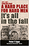 It's all in the fall: Long Bay Gaol, A hard place for hard men