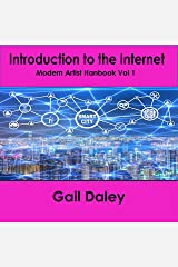 Introduction to The Internet: Modern Artist's Handbook Vol 1 Kindle Edition