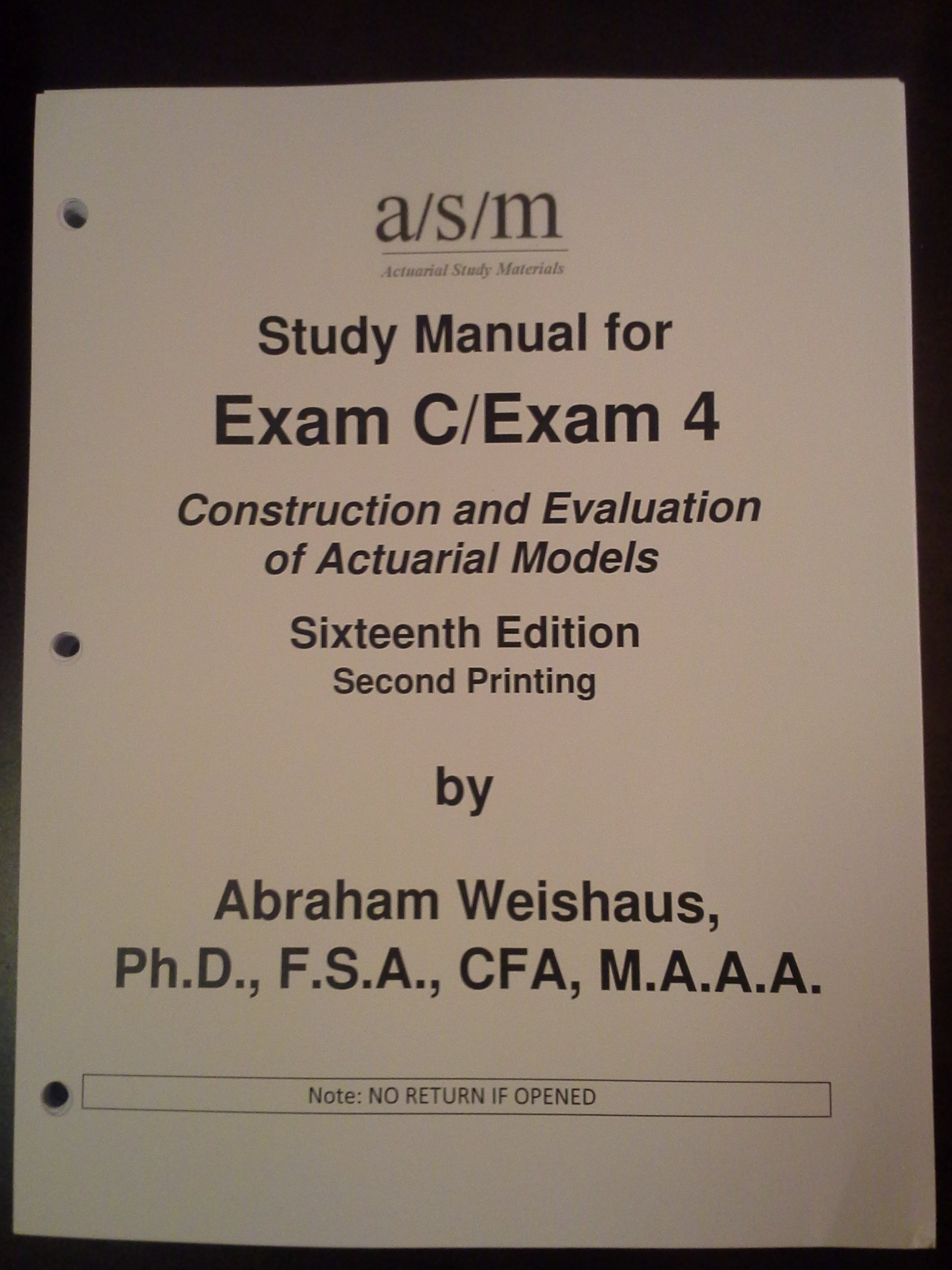 Actex Actuarial Study Manual SOA Exam C / CAS 4 (Volume 1 & 2) 2012 Edition  (Actuarial Exams): Abraham Weishaus: 9781566988964: Amazon.com: Books