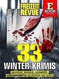 FREIZEIT REVUE 33 Winter-Krimis: Kurzgeschichten, die unter die Haut gehen