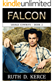 Falcon (Savage Cowboys Book 2)