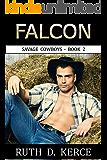 Falcon (Savage Cowboys Book 2)