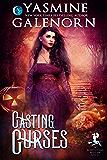 Casting Curses (Bewitching Bedlam Book 5)