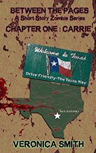 Chapter One: Carrie (Between the Pages A Short Story Zombie Series Book 1)