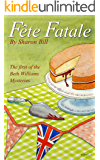 Fête Fatale (The Beth Williams Mysteries Book 1)