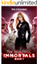 The Beautiful Immortals (Book One) (The Mila Watson Series 1)